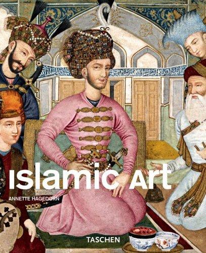 By Annette Hagedorn Islamic Art (Taschen Basic Genre Series) PDF