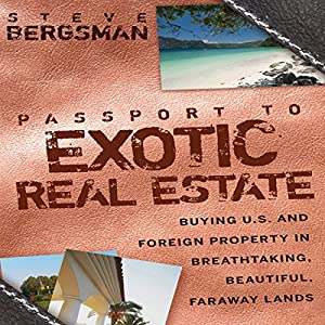 Passport to Exotic Real Estate Audiobook