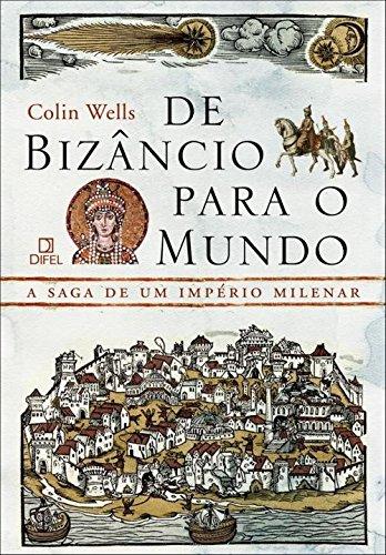 De Bizancio Para O Mundo (Em Portugues do Brasil)