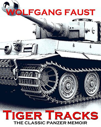 Tiger Tracks - The Classic Panzer -