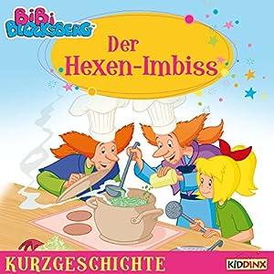 Der Hexen-Imbiss (Bibi Blocksberg - Kurzgeschichte) Hörbuch