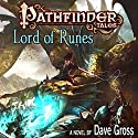Pathfinder Tales: Lord of Runes Audiobook by Dave Gross Narrated by Steve West