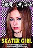 Lavigne, Avril - Skater Girl Unauthorized