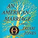 An American Marriage (Oprah's Book Club): A Novel Hörbuch von Tayari Jones Gesprochen von: Sean Crisden, Eisa Davis