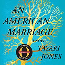 An American Marriage (Oprah's Book Club): A Novel Audiobook by Tayari Jones Narrated by Sean Crisden, Eisa Davis