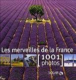 MERVEILLES FRANCE EN 1001 PHOT