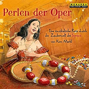 Perlen der Oper Hörbuch