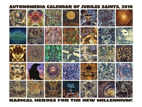 Autonomedia Calendar of Jubilee Saints 2018