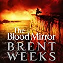 The Blood Mirror: The Lightbringer Series, Book 4 Hörbuch von Brent Weeks Gesprochen von: Simon Vance