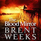 The Blood Mirror: The Lightbringer Series, Book 4 | Brent Weeks