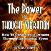 The Power of Thought Vibration