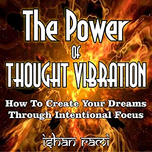 The Power of Thought Vibration Audiobook