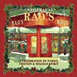 Christmas at Rao's: Celebration of Family