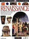 Eyewitness Renaissance, Dorling Kindersley Publishing Staff and Alison Cole, 078945582X