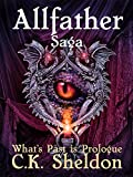 img - for Allfather Saga: What's Past is Prologue book / textbook / text book