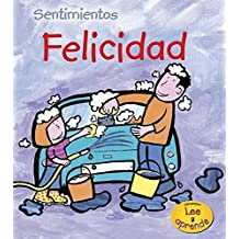 Felicidad (Sentimientos) by Sarah Medina (2007-09-06)