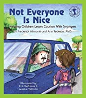 Not Everyone Is Nice (Let's Talk