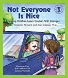 Not Everyone Is Nice: Helping Children Learn Caution with Strangers (Let's Talk)