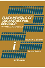 Fundamentals of Organizational Behavior: An Applied Perspective Kindle Edition