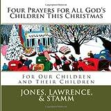 Four Prayers for All God's Children This Christmas, Terry Jones, 1467912697