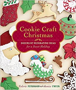 Christmas Cookie Decorating Ideas.Cookie Craft Christmas Dozens Of Decorating Ideas For A