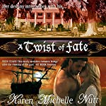 A Twist of Fate | Karen Michelle Nutt