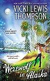 Werewolf in Alaska: A Wild About You Novel