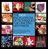 The New Encyclopedia of Techniques for Crafting with Paper. Ayako Brodek and Juju Vail