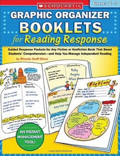 - Graphic Organizer Booklets for Reading Response: Grades 2–3: Guided Response Packets for Any Fiction or Nonfiction Book That Boost Students' Comprehension—and Help You Manage Independent Reading