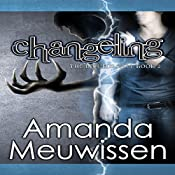 Changeling: The Incubus Saga, Book 2 | Amanda Meuwissen