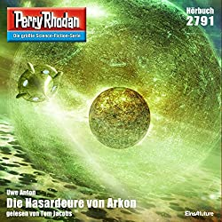 Die Hasardeure von Arkon (Perry Rhodan 2791)