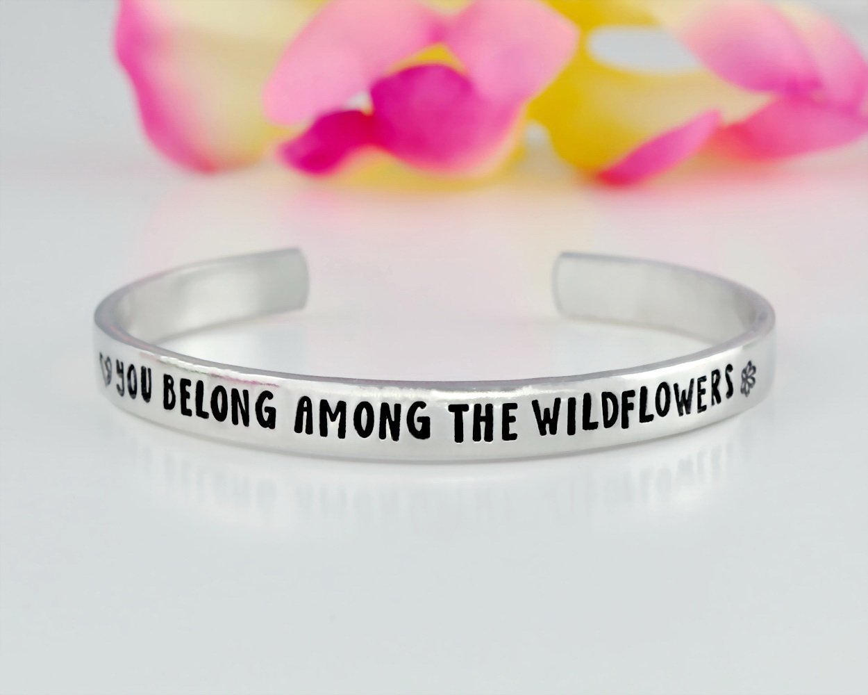 You Belong Among The Wildflowers - Hand Stamped Aluminum Cuff Bracelet, Tom Petty Quote, Song Lyric Bracelet, Valentines Day Gift