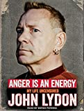 img - for Anger Is an Energy: My Life Uncensored book / textbook / text book