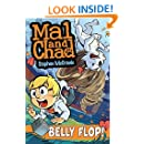 Belly Flop!: Book 3 (Mal and Chad)