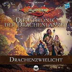 Drachenzwielicht (Die Chronik der Drachenlanze 1) Audiobook