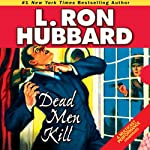 Dead Men Kill | L. Ron Hubbard
