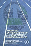 img - for Financing Entrepreneurship and Innovation in Emerging Markets book / textbook / text book