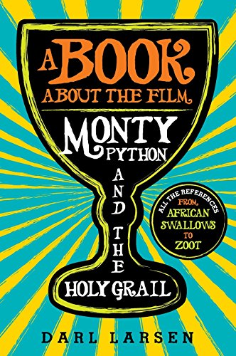 A-Book-about-the-Film-Monty-Python-and-the-Holy-Grail-All-the-References-from-African-Swallows-to-Zoot