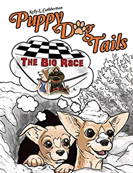 Puppy Dog Tails The Big Race Kindle Edition By Kelly L