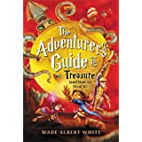 The Adventurer's Guide to Treasure (and How to Steal It) (The Adventurer's Guide, 3)