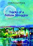 Tracks of a Fellow Struggler: Living and Growing