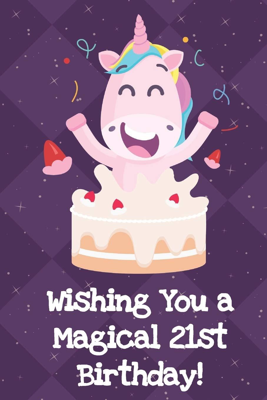 Strange Amazon Com Happy Birthday Wishing You A Magical 21St Birthday Personalised Birthday Cards Veneteletsinfo