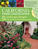 outdoor design ideas California Home Landscaping, 3rd Edition (Creative Homeowner) Over 400 Color Photos & Illustrations, 200 Plants for the Region, & 48 Outdoor Designs to Make Your Landscape More Attractive & Functional