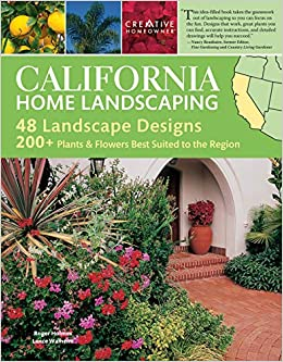 California Home Landscaping, 9rd Edition (Creative Homeowner) Over ...