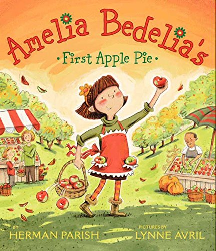 Amelia Bedelia's First Apple