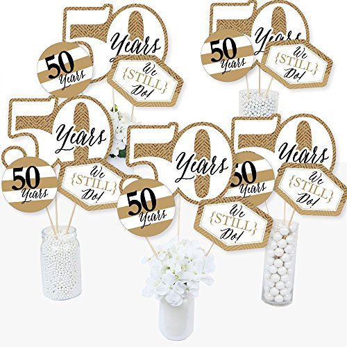 We Still Do - 50th Wedding Anniversary - Anniversary Party Centerpiece Sticks - Table Toppers - Set of 15]()