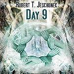 Day 9 | Robert T. Jeschonek