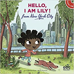 Hello I Am Lily From New York City Livre Cd