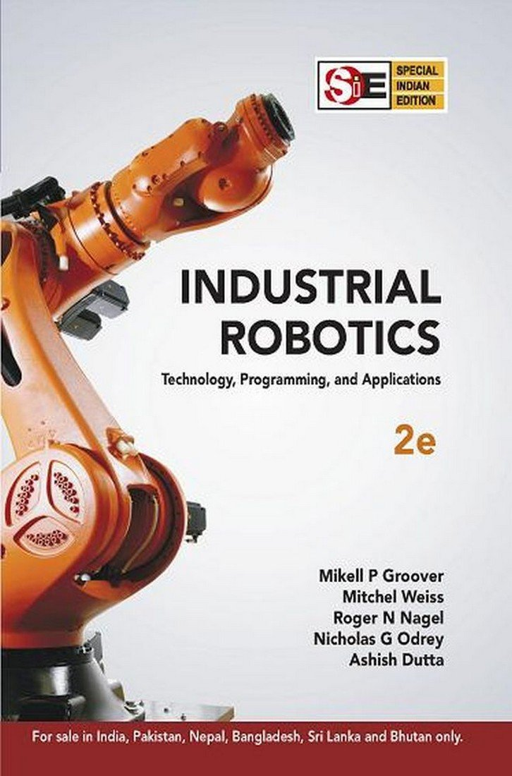 Industrial Robotics Sie Technology Programming And Applications