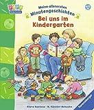 Bei uns im Kindergarten (Meine allerersten Minutengeschichten)